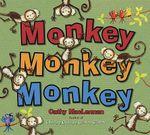 Monkey Monkey Monkey - Cathy MacLennan