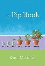 The Pip Book - Keith Mossman