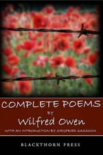 Complete Poems by Wilfred Owen - Wilfred Owen