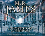 M.R. James - A Ghost Story for Christmas - M. R. James
