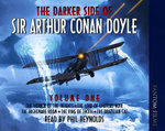 The Darker Side of Sir Arthur Conan Doyle : v. 1 - Sir Arthur Conan Doyle
