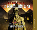 The Darker Side of Sir Arthur Conan Doyle : v. 5 - Sir Arthur Conan Doyle