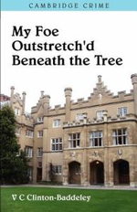 My Foe Outstretched Beneath the Tree - V. C. Clinton-Baddeley