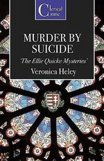 Murder by Suicide - Veronica Heley