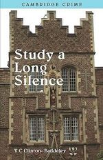 To Study a Long Silence - V. C. Clinton-Baddeley