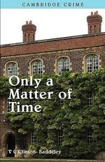 Only a Matter of Time - V. C. Clinton-Baddeley