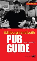 Edinburgh and Leith Pub Guide - Stuart McHardy