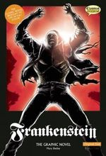 Frankenstein : The Graphic Novel - Mary Wollstonecraft Shelley