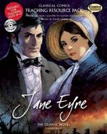 Jane Eyre Teaching Resource Pack : The Graphic Novel - Gareth Calway