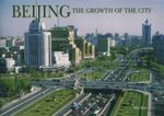 Beijing  : The Growth of the City - Ma Yan