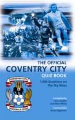 The Official Coventry City Quiz Book - Chris Cowlin