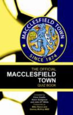 The Official Macclesfield Town Quiz Book - Chris Cowlin