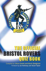 The Official Bristol Rovers Quiz Book - Chris Cowlin