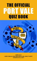 The Official Port Vale Quiz Book - Chris Cowlin