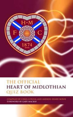The Official Heart of Midlothian Quiz Book - Chris Cowlin
