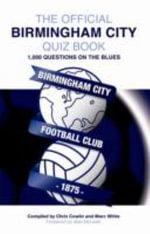 The Official Birmingham City Quiz Book - Chris Cowlin