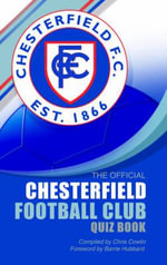 The Official Chesterfield Football Club Quiz Book - Chris Cowlin