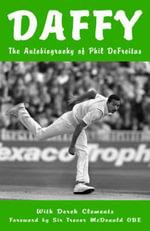 Daffy : My Life in Cricket - Phil DeFreitas