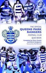 The Official Queens Park Rangers Football Club Quiz Book - Chris Cowlin