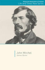 John Mitchel - James Quinn