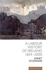 A Labour History of Ireland 1824-2000 - Emmet O'Connor