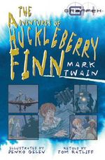 The Adventures Of Huckleberry Finn - Thomas M. Ratliff