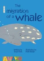 The Migration of a Whale - Tanya Kant