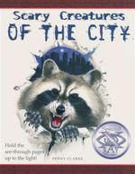 Scary Creatures Of the City - Penny Clarke