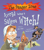 Avoid Being a Salem Witch! : The Danger Zone Series - Jim Pipe