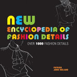 New Encyclopedia of Fashion Details : Over 1000 Fashion Details - Patrick John Ireland
