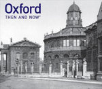 Oxford : Then and Now - Vaughan Grylls