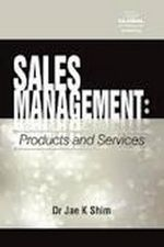 Sales Management : Products and Services - Jae K Shim