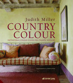 Country Colour Perfect Palettes For Every Room :  Perfect Palettes for Every Room - Judith Miller