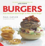 Burgers : From Texas Cowboy to Miso Salmon Burger - Paul Gayler