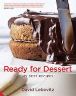 Ready for Dessert : My Best Recipes - David Lebovitz