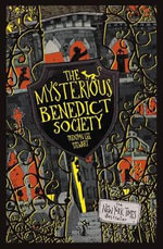 The Mysterious Benedict Society  : The Mysterious Benedict Society Series : Book 1 - Trenton Lee Stewart