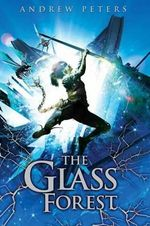 The Glass Forest - Andrew Peters