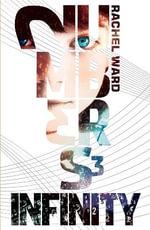 Numbers 3 : Infinity - Rachel Ward