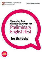 Speaking Test Preparation Pack for PET for Schools Paperback with DVD - University of Cambridge ESOL Examinations