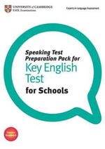 Speaking Test Preparation Pack for KET for Schools Paperback with DVD - University of Cambridge ESOL Examinations