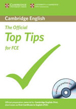 The Official Top Tips for FCE with CD-ROM - University of Cambridge ESOL Examinations