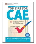 The Official Top Tips for CAE - University of Cambridge ESOL Examinations
