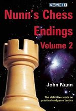 Nunn's Chess Endings : v. 2 - John Nunn