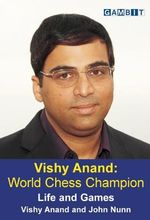 Vishy Anand : World Chess Champion - Vishy Anand