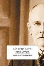 Henry Dunbar - Mary Elizabeth Braddon