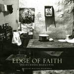 Edge of Faith - Prabuddha Dasgupta