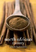 North African Cookery - Arto Der Haroutunian