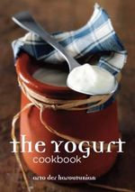 The Yogurt Cookbook - Arto Der Haroutunian