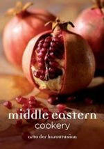 Middle Eastern Cookery - Arto Der Haroutunian
