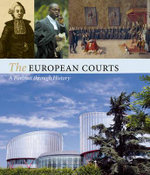 The European Supreme Courts: A Portrait Through History : The European Supreme Courts - Alain Wijffells